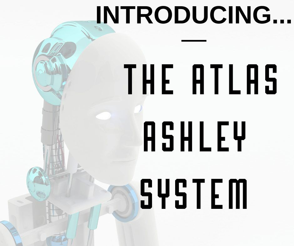 Introducing----The-Atlas-Ashley-System